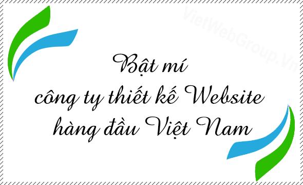 Bật mí công ty thiết kế website hàng đầu Việt Nam