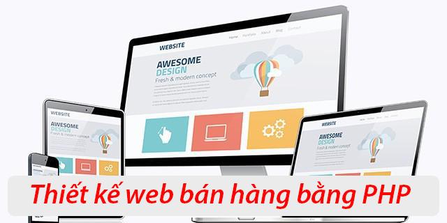Thiết kế website bán hàng bằng PHP